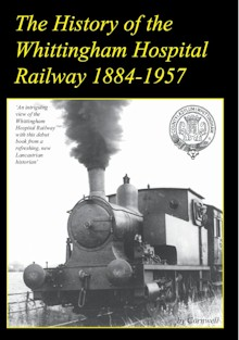 The History of the Whittingham Hospital Railway 1884-1957